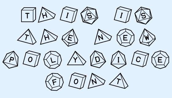 New PolyDIce font sample